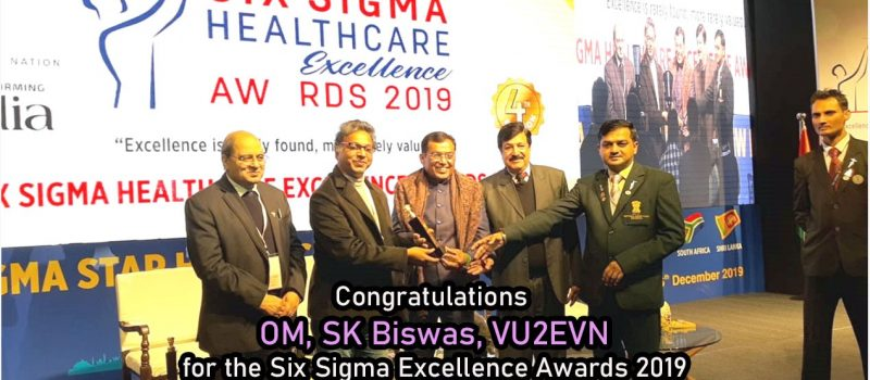 Best Ham Radio Operator of the Year 2019 ,by Six Sigma Health Care.